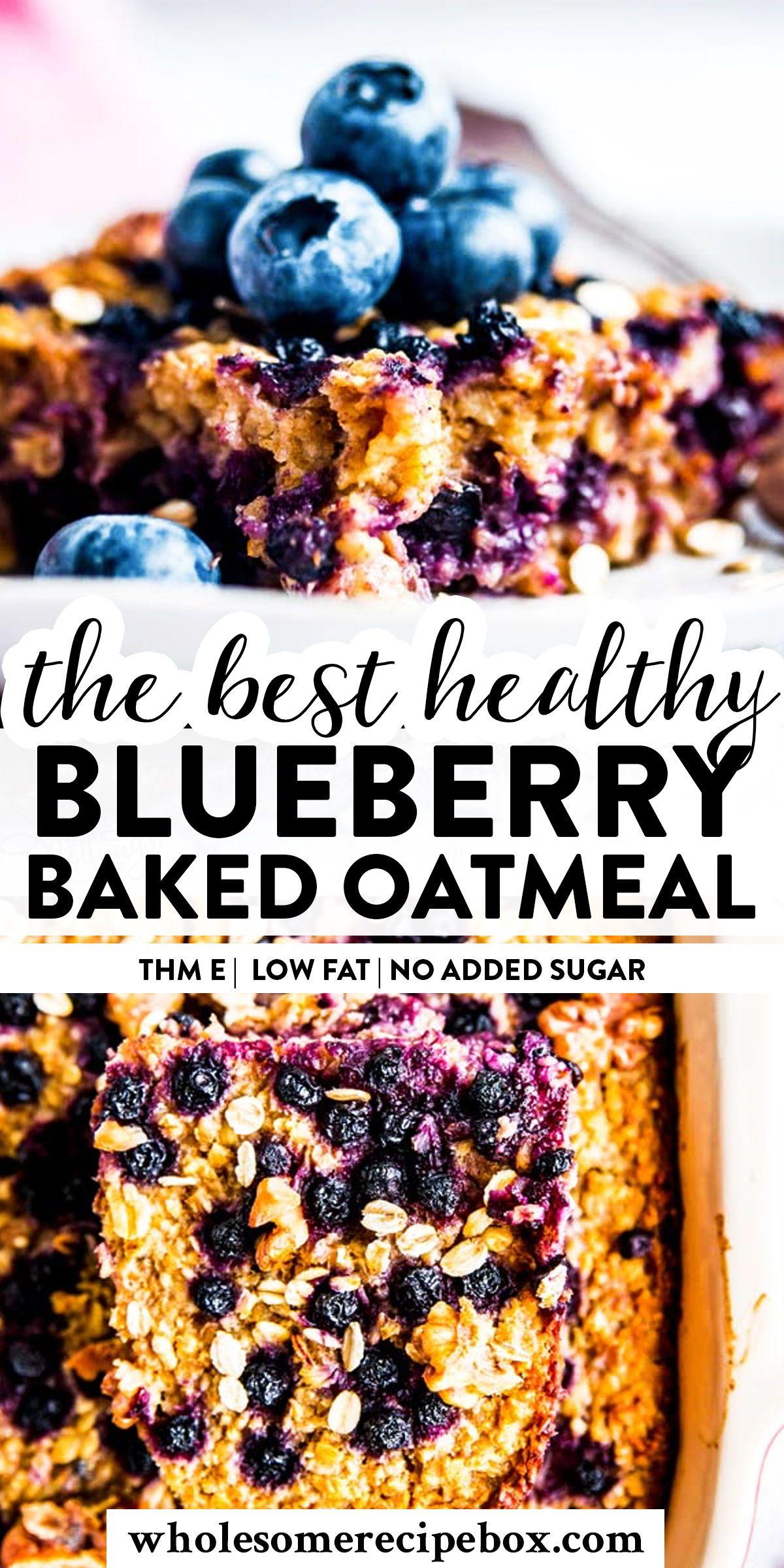 Blueberry Oatmeal Bake Thm E The Wholesome Recipe Box Baked Oatmeal Recipes Healthy Blueberry Recipes Low Calorie Healthy Oatmeal Recipes