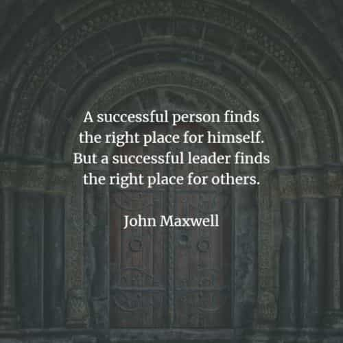 43 Famous quotes and sayings by John Maxwell