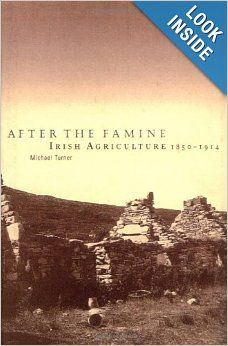 After the Famine: Irish Agriculture, 1850-1914: Michael Turner: 9780521890946: Amazon.com: Books