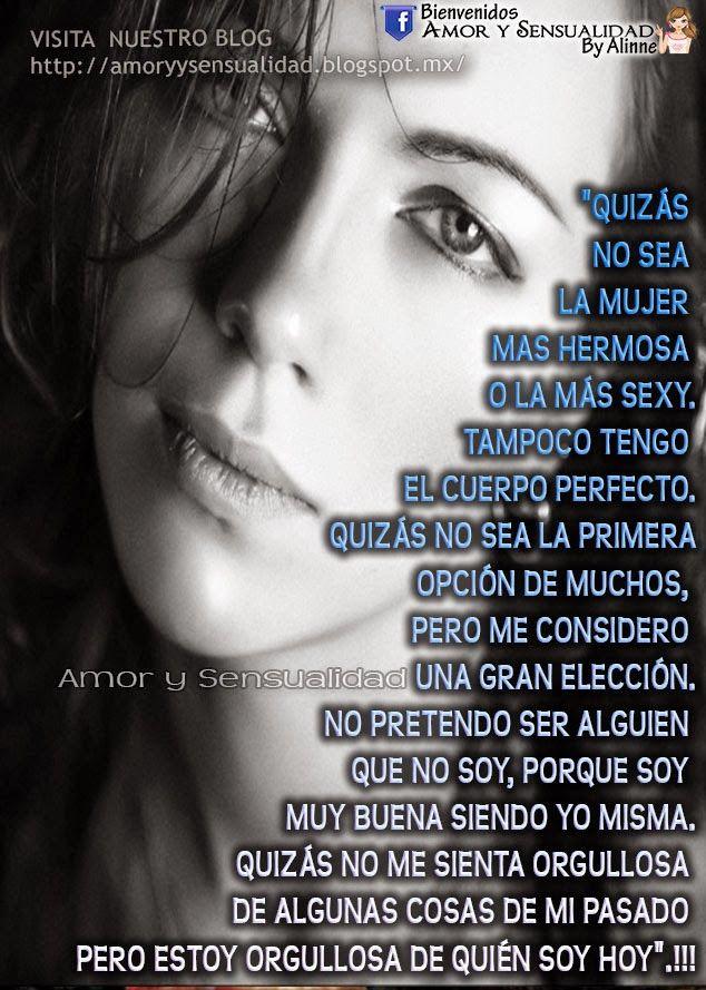 Amor Y Sensualidad Soy Una Gran Eleccion Frases Pinterest