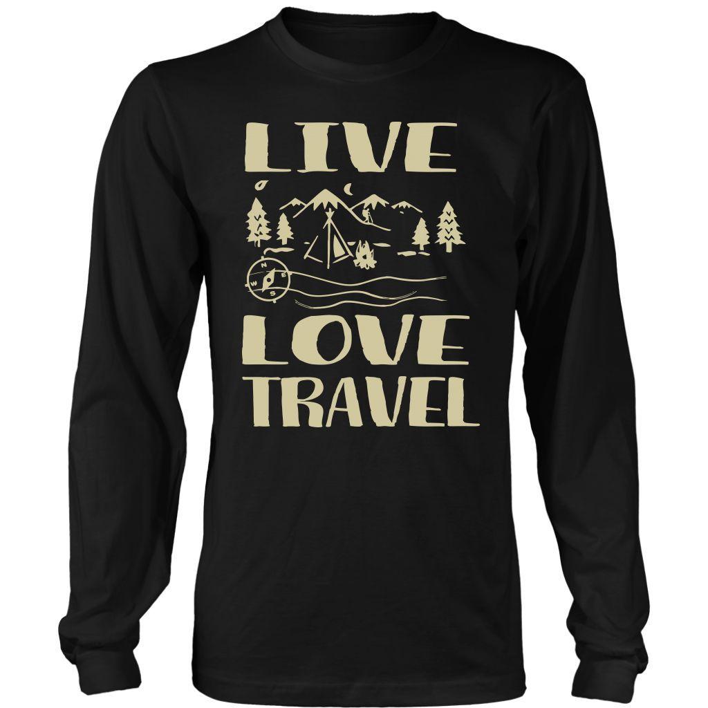 Live Love Travel Long Sleeve Shirts Long sleeve tees Custom