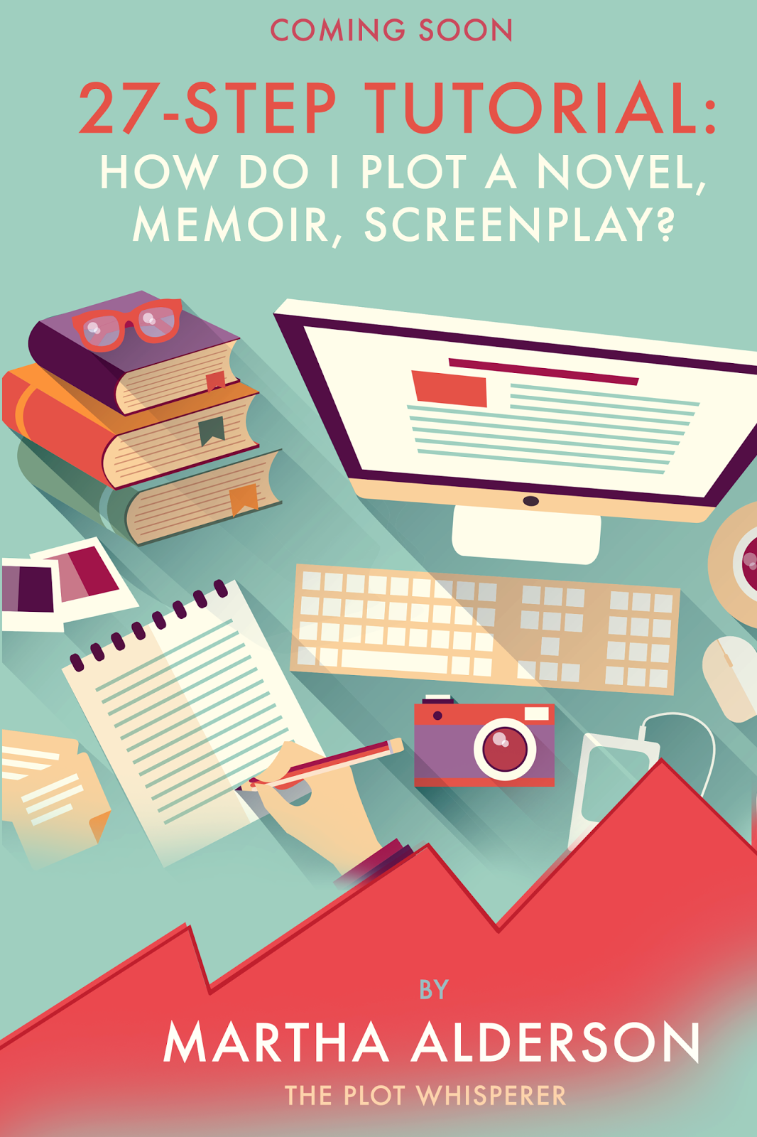 27 Step Tutorial How Do I Plot A Novel Memoir