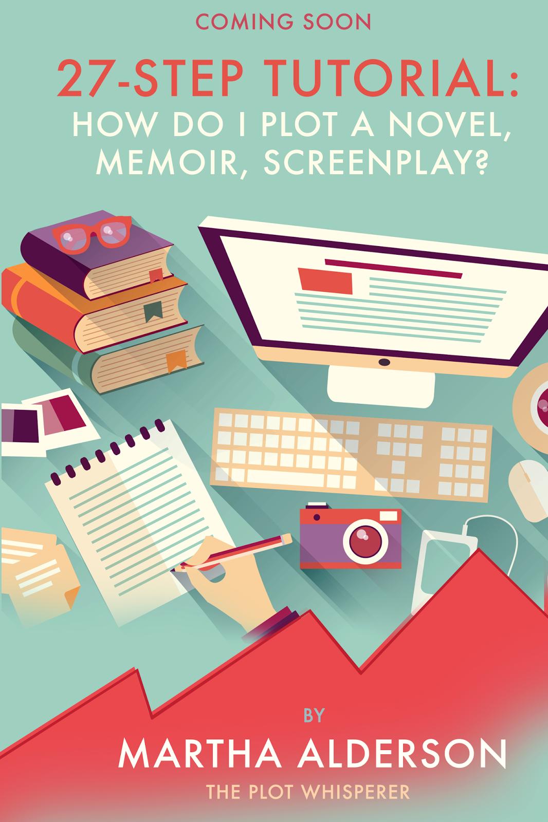 27 Step Tutorial How Do I Plot A Novel Memoir