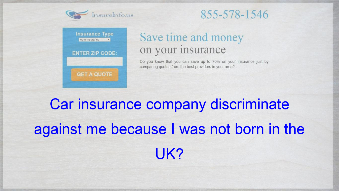 I Had A Quote For Car Insurance Through A Well Known National