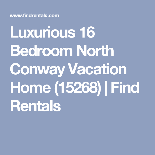 Luxurious 16 Bedroom North Conway Vacation Home (15268) | Find ...