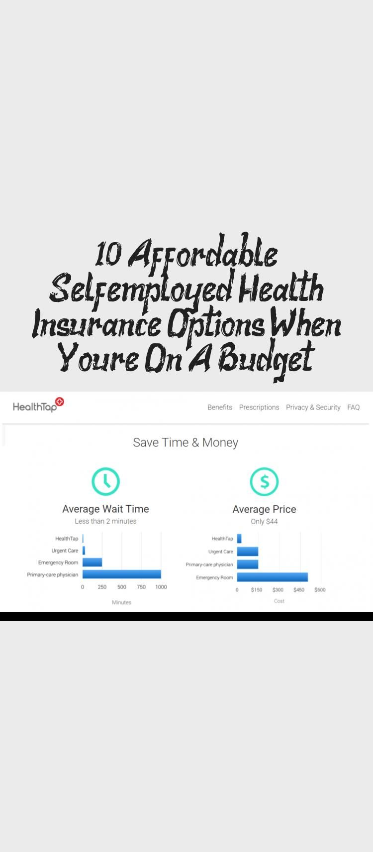 10 Affordable Self Employed Health Insurance Options When You Re