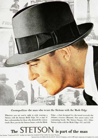287ce16bdb23e 1950 s men s fedora hats added to the mystique of a gorgeous man!  Interesting that Stetson is most famous for the cowboy hat