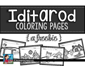 Iditarod Coloring Pages Freebie Iditarod Activities Vacation