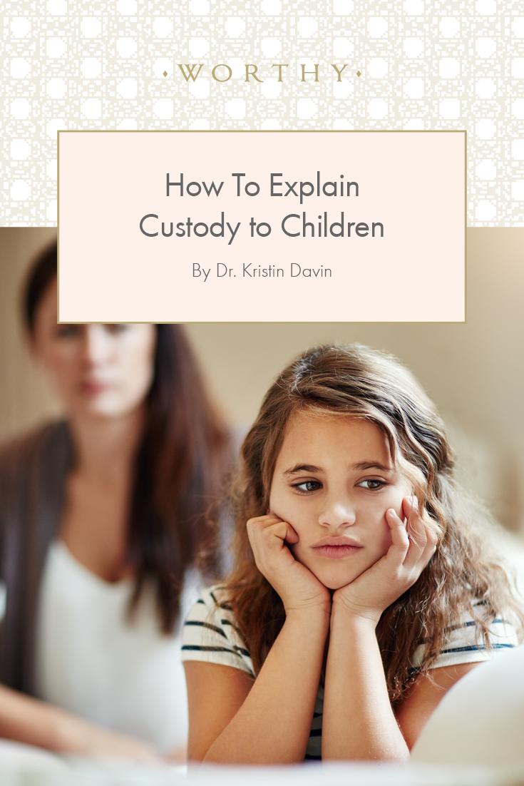 How To Explain Custody to Children   Custody, Divorce ...