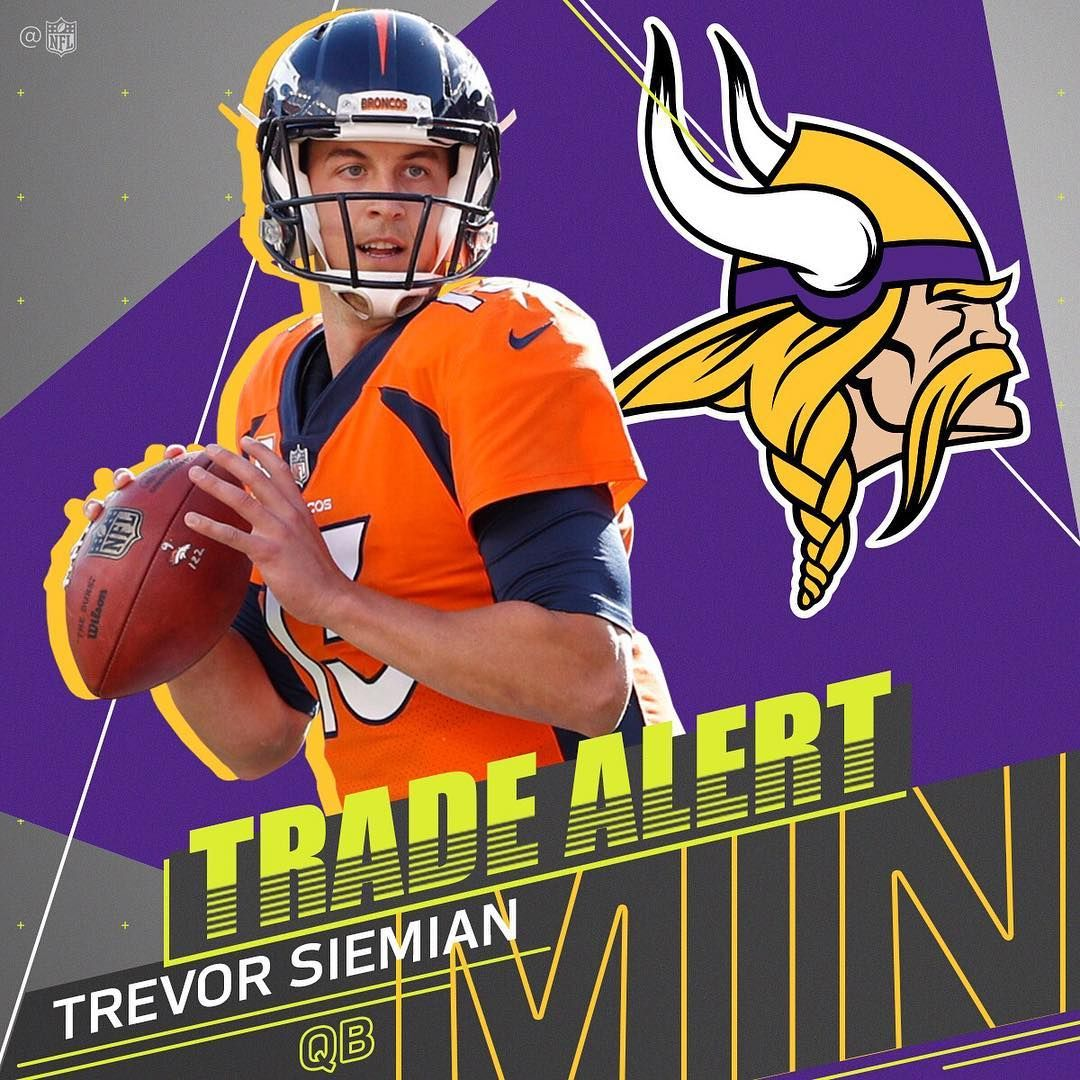 TRADE ALERT!  Vikings finalizing a trade for Broncos QB Trevor Siemian. ca100767b