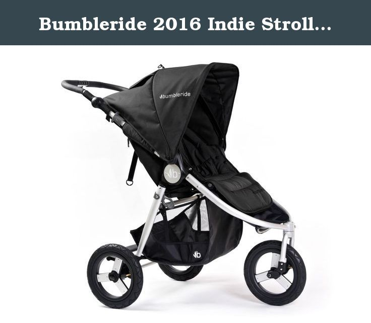 bumbleride 2016 indie stroller with spf 45 sun canopy extension