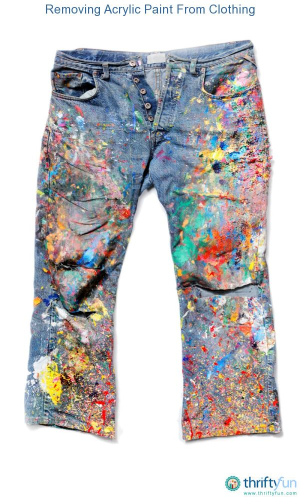 Can You Get Acrylic Paint Out Of Clothes Removing Acrylic Paint From Clothing Remove Acrylic Paint Painted Jeans Acrylic Painting