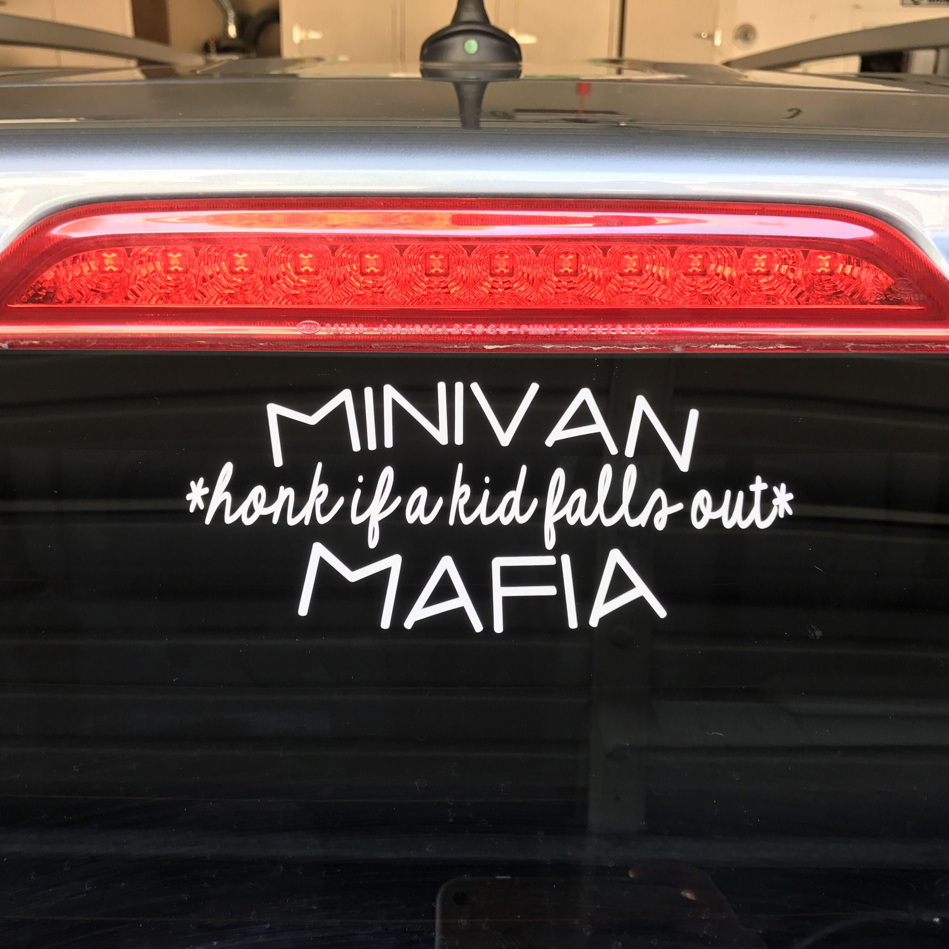 Minivan Mafia Honk If A Kid Falls Out Car Decal Minivans - How to make car decals with cricut explore