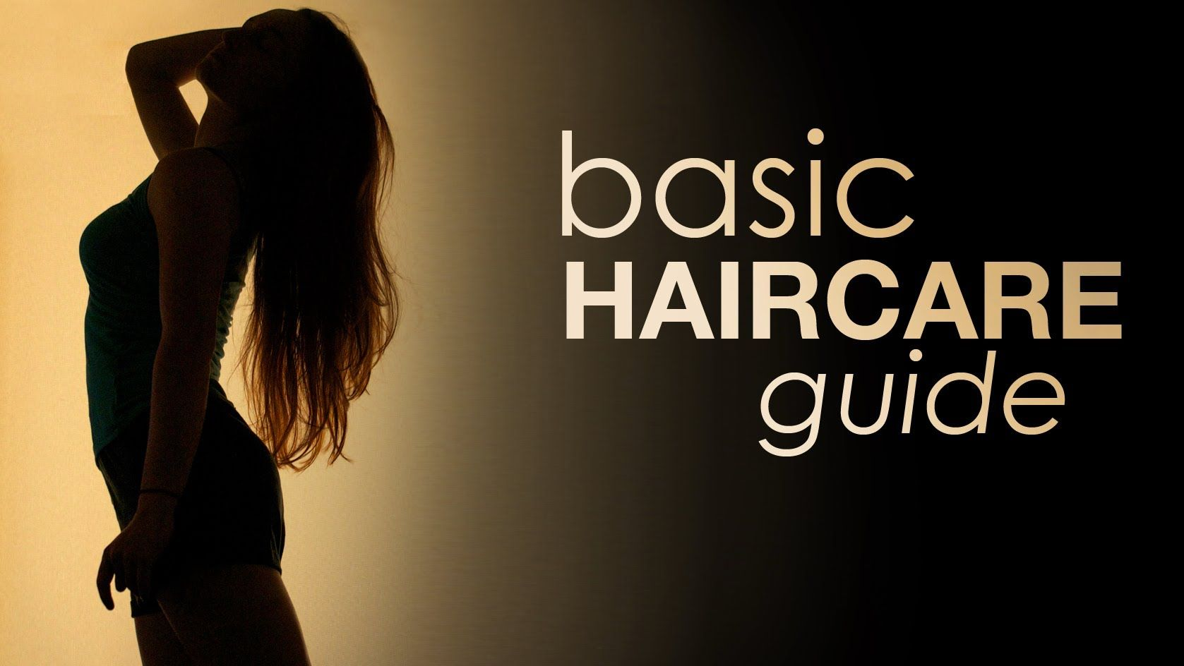 basic haircare guide, with supported by scientific studies
