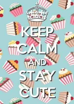 Keep Calm Stay Cute Quote Keep Calm And Keep Calm Images