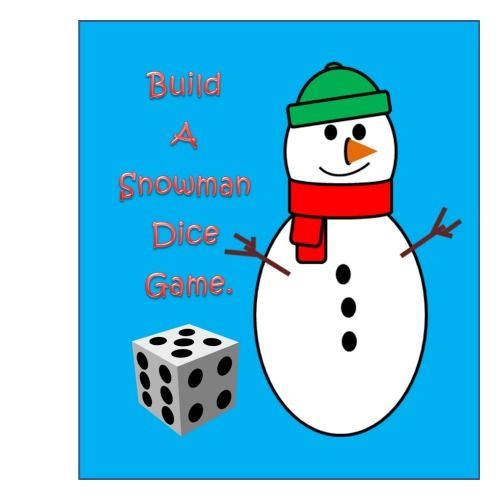Build A Snowman Dice Game. Fun activity for the winter months ...