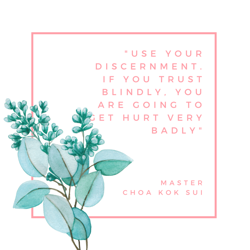 Use your discernment. If you trust blindly, you  are going to get hurt very badly. #MCKS #QUOTES #Energy #PranicHealing #TerapiaPranica #Curacomasmaos