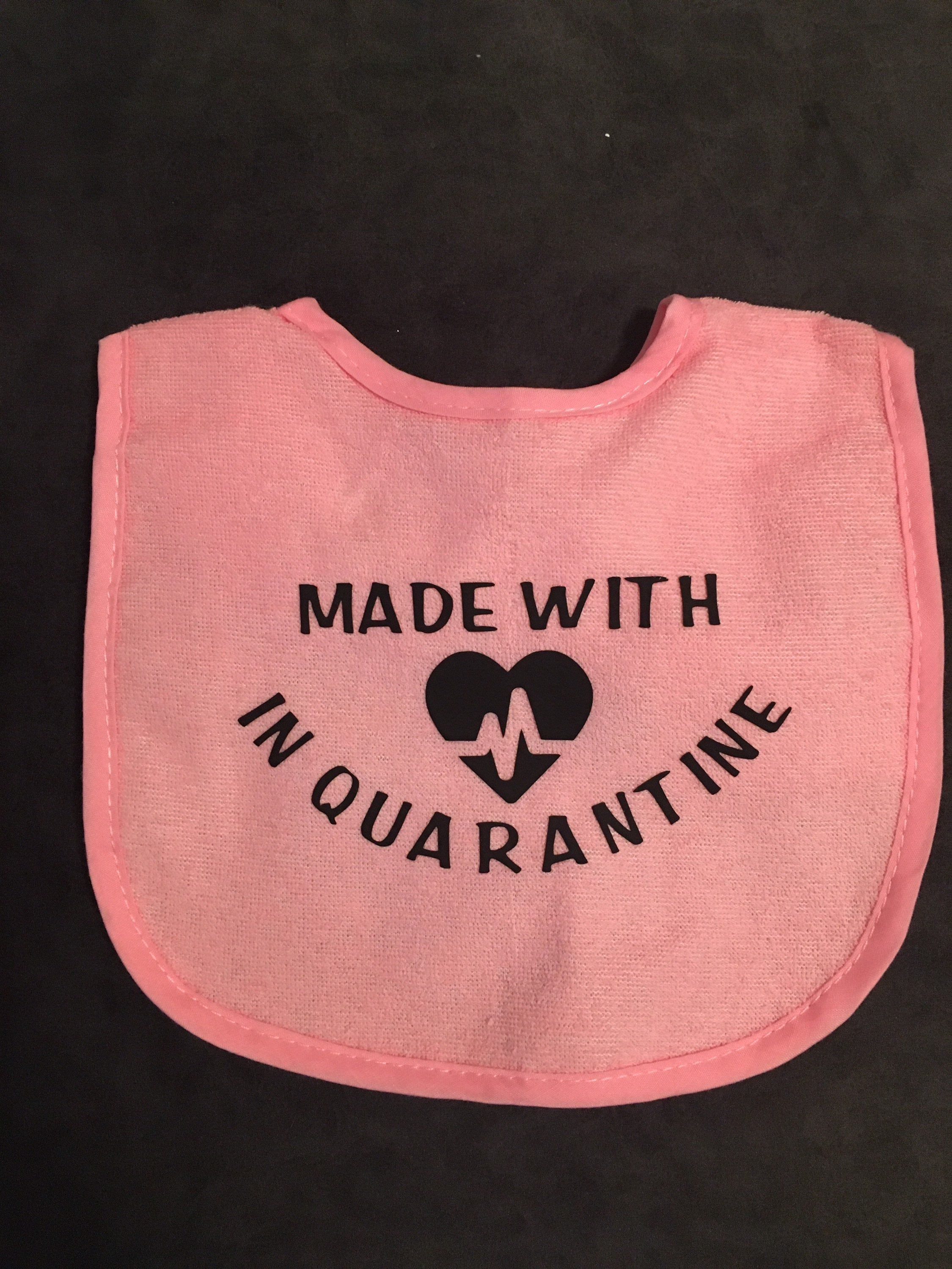 Made with love in quarantine baby bib - funny bib