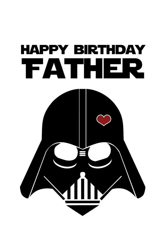 Funny Printable Star Wars Birthday Card DIY Starwars Vadar Dad Father