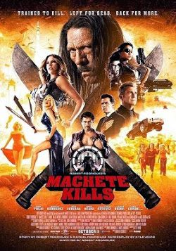 Machete Kills Online Latino 2013 Vk Peliculas Audio Latino Machete Kills Danny Trejo Machete