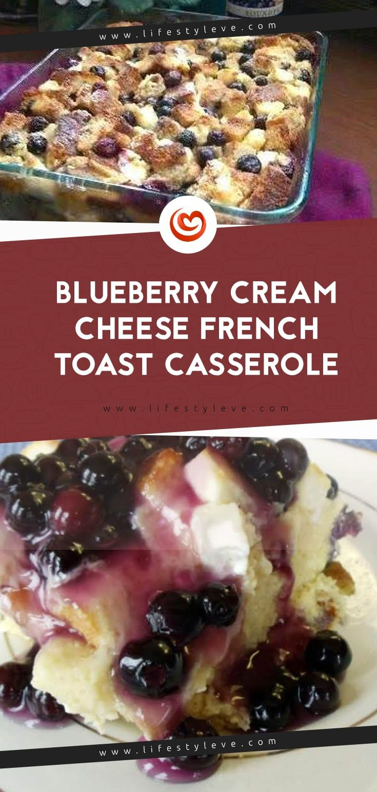 Photo of Blueberry Cream Cheese French Toast Casserole