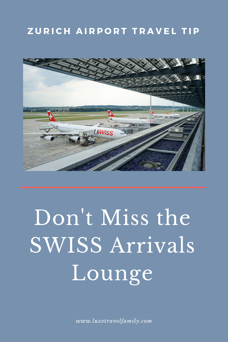 Discover The Swiss Arrivals Lounge In Zurich Europe Travel Tips