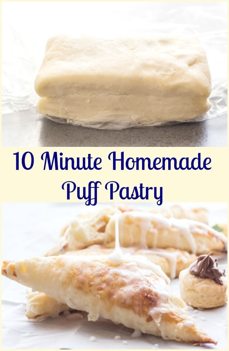 10 Minute Homemade Puff pastry, fast and easy,  flaky and buttery, better than store bought. The perfect dessert, just add the filling.