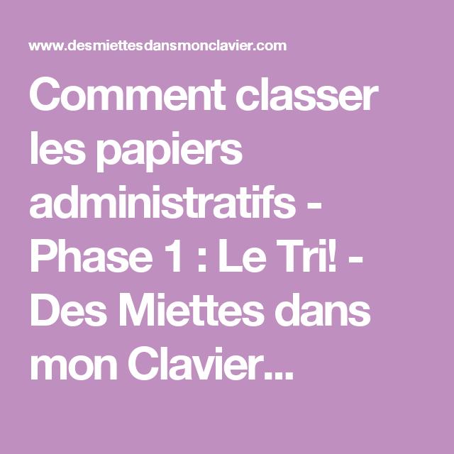 Comment Classer Les Papiers Administratifs Phase 1 Le Tri