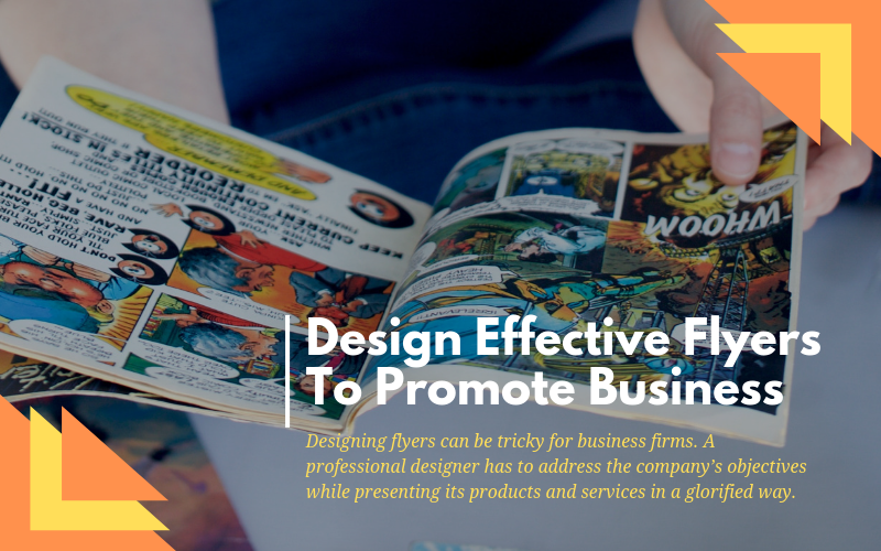 Design Effective Flyers To Promote Business Printing Business Cards Flyer Leaflet Design