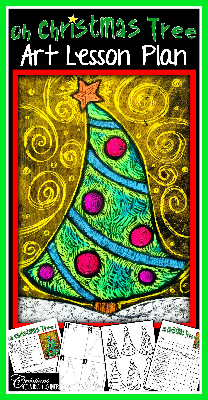 Christmas Art Lesson Plan Oh Christmas Tree Christmas Art Projects Art Lesson Plans Christmas Art Lessons Elementary