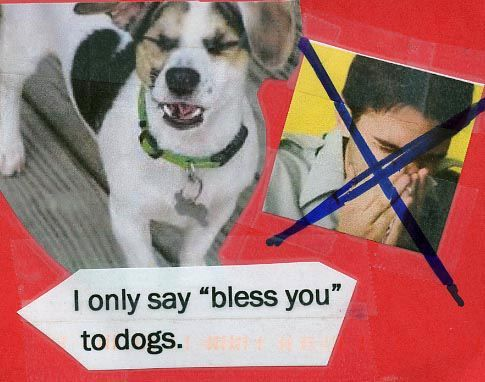 """""""Bless you"""""""