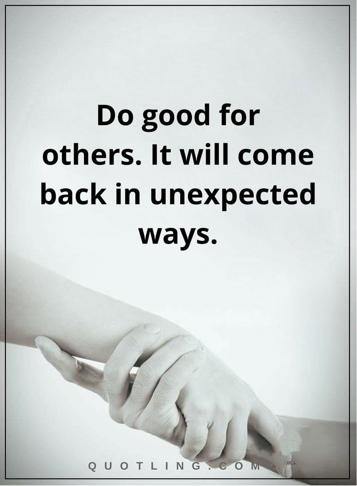 Karma Quotes Do Good For Others It Will Come Back In Unexpected