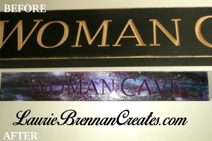 Photo of My Woman Cave Sign Updated With Unicorn SPiT and Epoxy