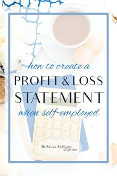 How To Do A Profit And Loss Statement When YouRe SelfEmployed