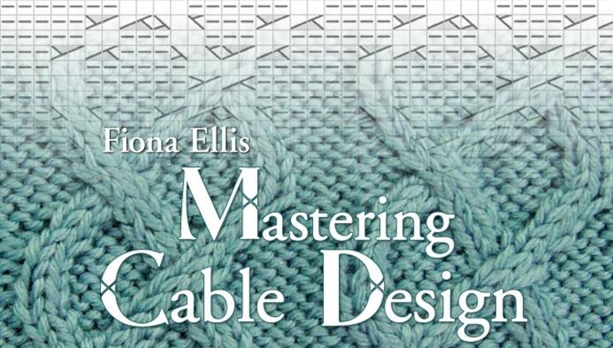 Mastering Cable Design   Knit patterns, Cable and Patterns