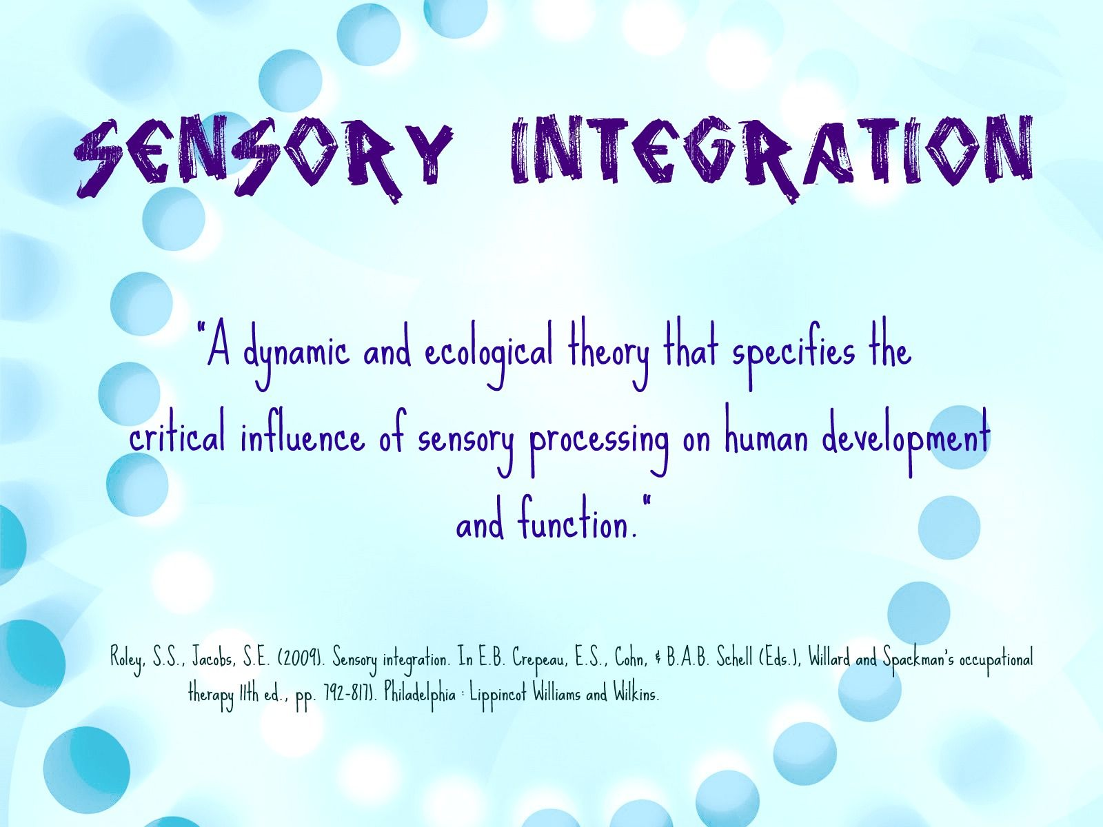 Definition Of Sensory Integration From Willard And Spackman