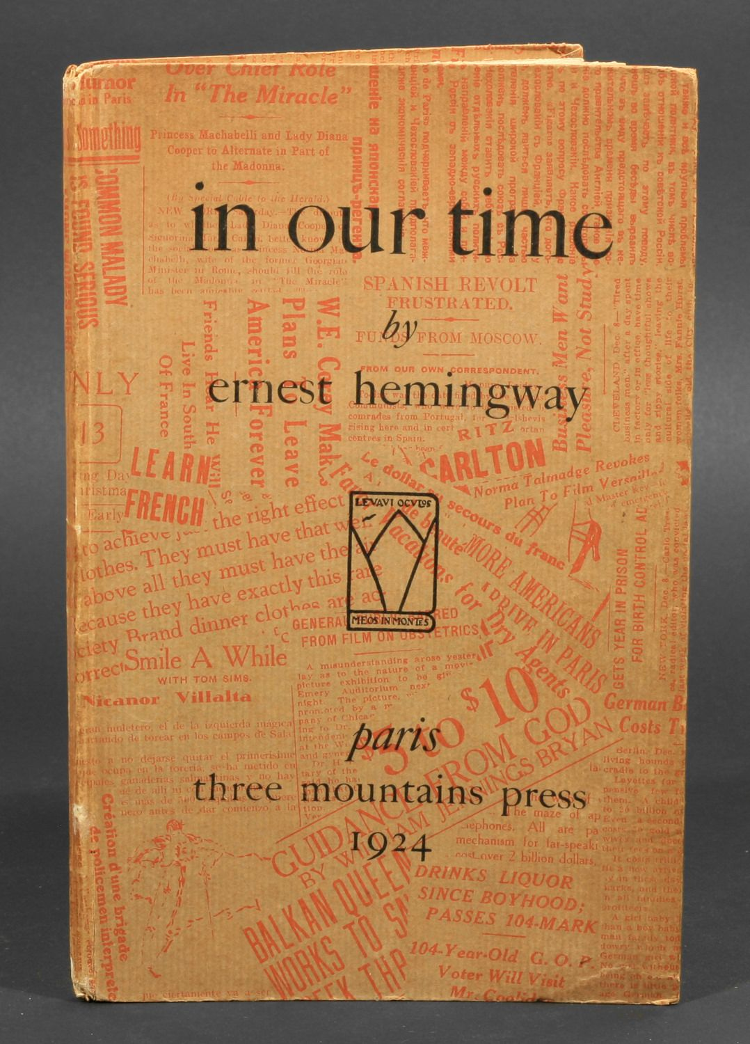 'In Our Time' by Ernest Hemingway 1924 First Edition signed by author and published by the Three Mountain Press, Paris http://www.cinemas-de-recherche.org/gimage/f5b4860fb45d42f30437c4642361fa45.jpg