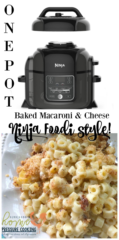 Baked Macaroni And Cheese In The Ninja Foodi Home Pressure