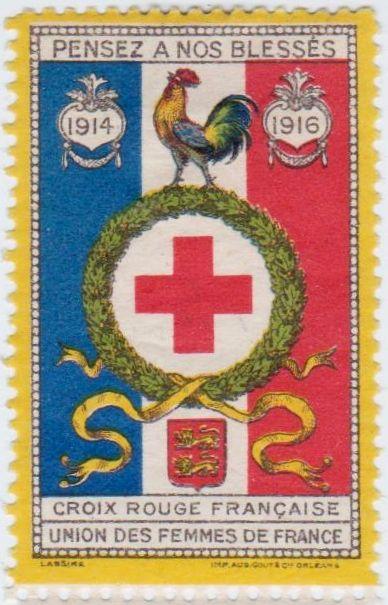 French Red Cross Poster Stamp 1914 - 1916. Croix Rouge française, Union des femmes de France.
