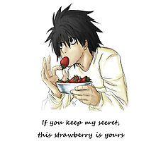 L: si mantienes mi secreto te daré esta fresa   Jummm... ok