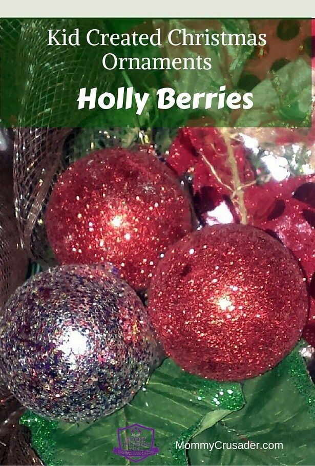 Kid Crafted Christmas Ornaments Week 6 Holly Berry Ornaments