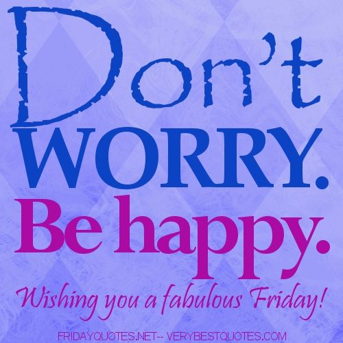 Inspirational Quote For Friday June 8 2012 Friday Inspirational Quotes Happy Quotes Its Friday Quotes
