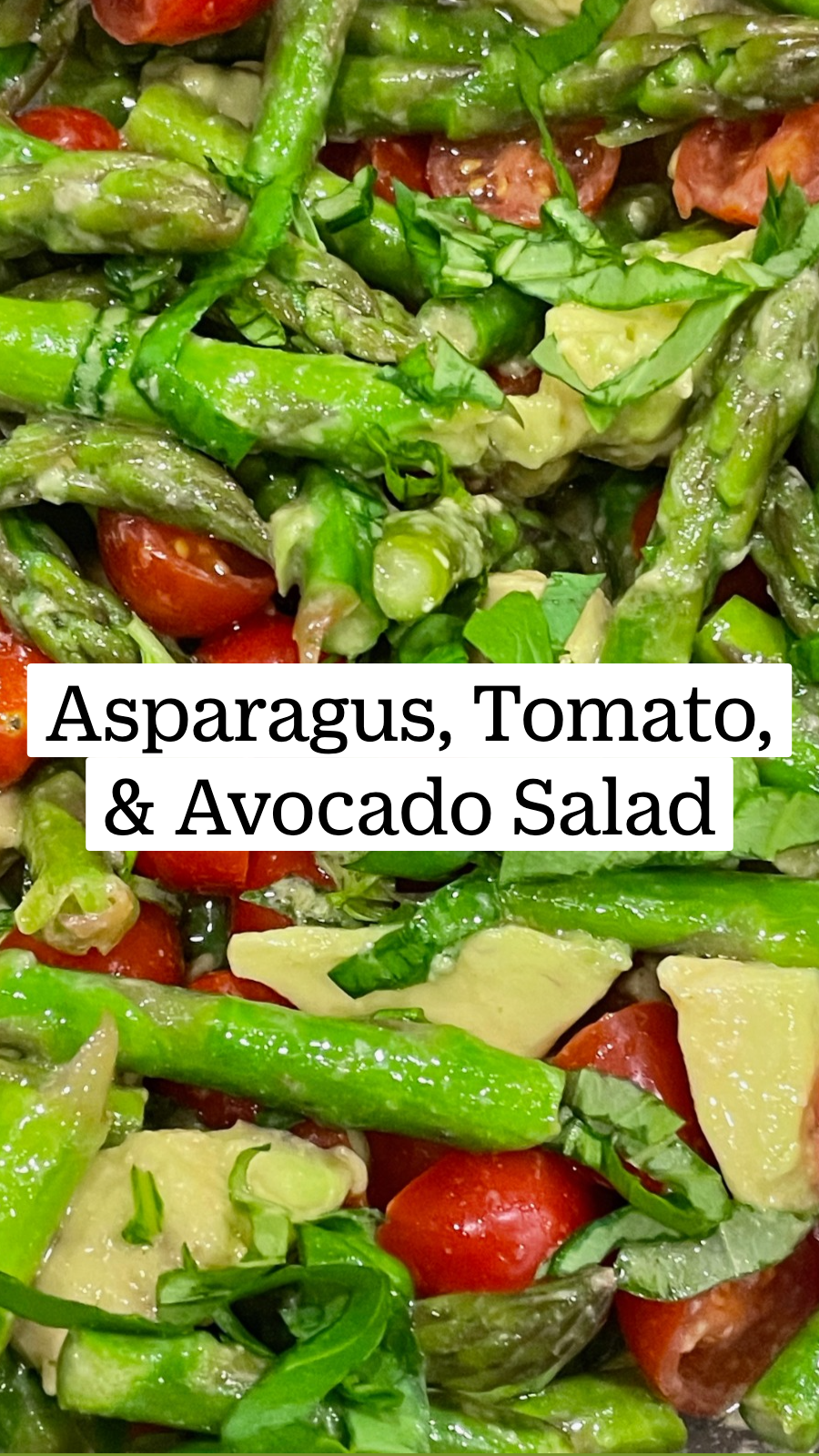 Asparagus, Tomato,& Avocado Salad Healthy Vegetarian, Gluten-Free Recipe