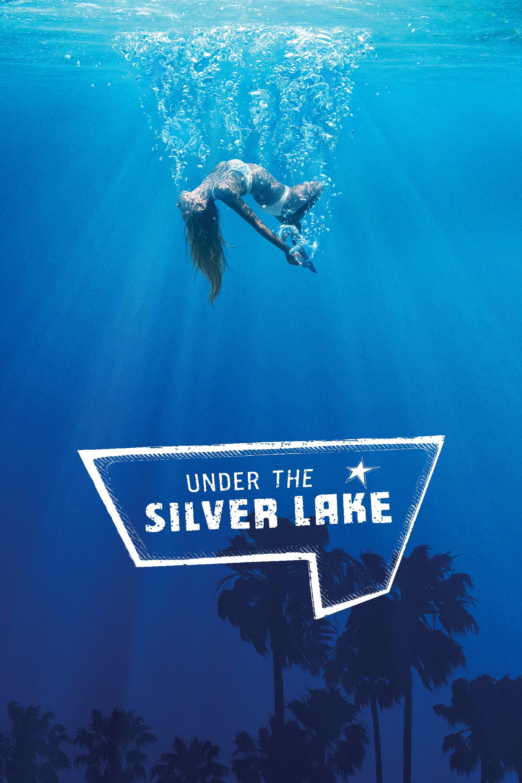 Under The Silver Lake Pelicula Completa En Mexicano Latino Hd Subtitulado Actionmovie Newactionmovie Spy Silver Lake Full Movies Streaming Movies Online