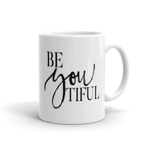 Be-You-Tiful Coffee Mug - Ceramic Coffee Cup - Quote Mug - Best Friend Gift - Tea Mug - Gift Idea - #coffeecup