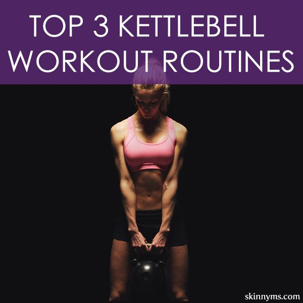 Top 3 Kettlebell Workout Routines to REALLY burn the fat! #fatburn #kettlebell #strength #skinnyms #workout