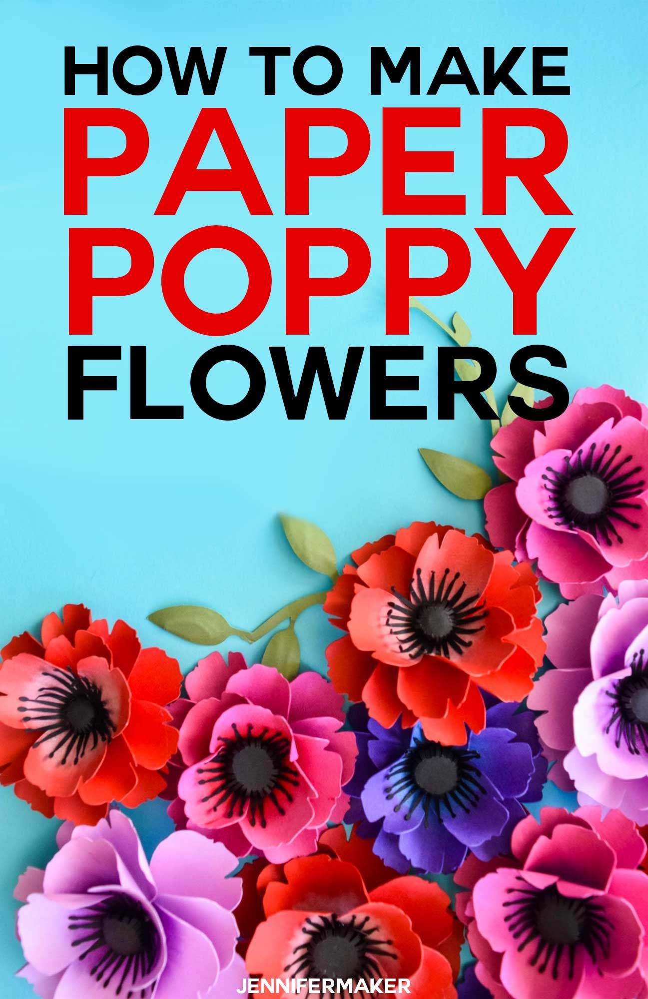 Make Paper Poppies with Free Templates | Cricut Projects ❤️ | Free