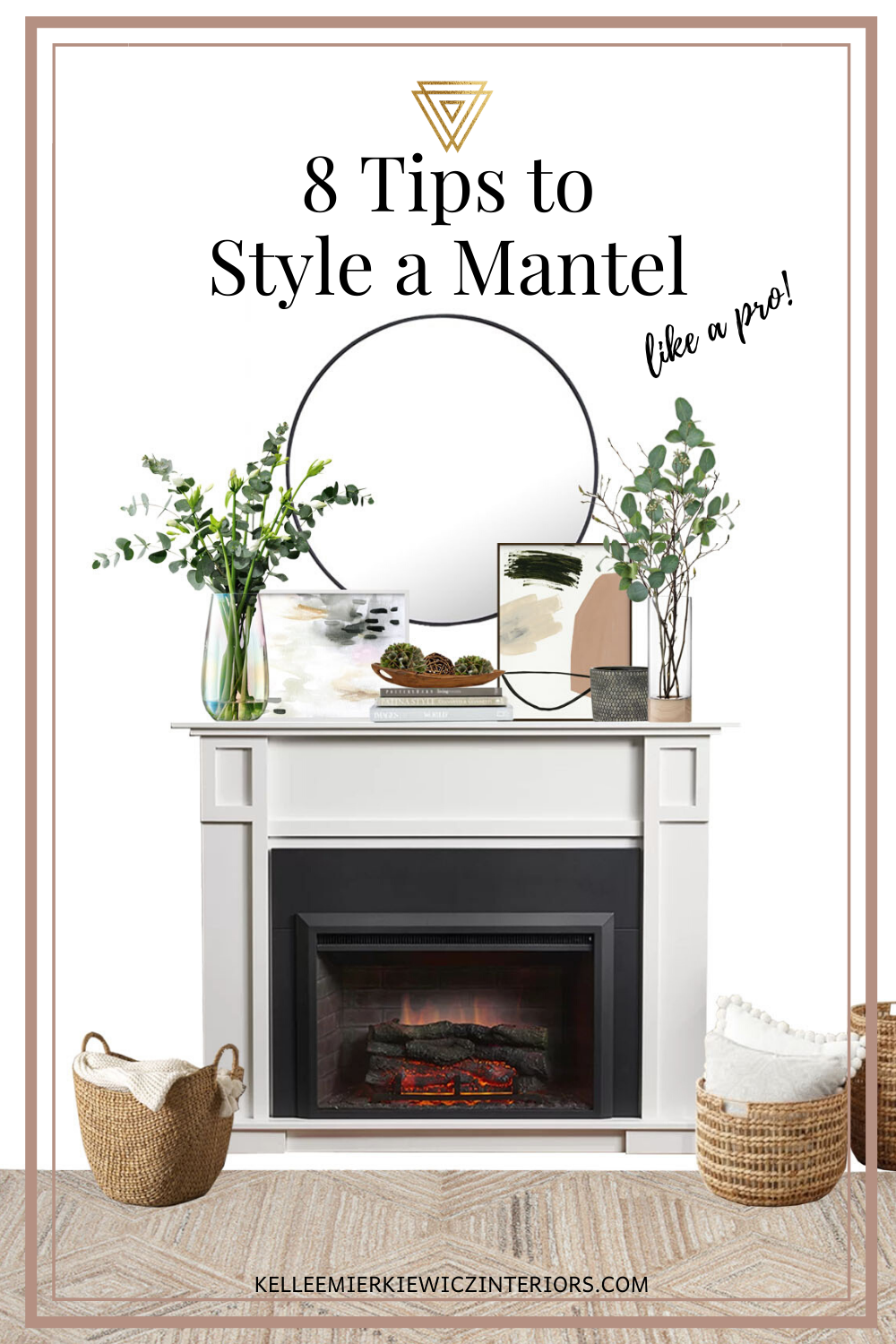 Looking for a way to decorate and style your mantel that is clear and easy to follow? Check out this blog post that will walk you through the steps interior designers use to style a mantel. #mantel #style # decorate #livingroom #fireplace #mirror