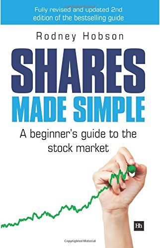 Shares Made Simple A Beginner S Guide To The Stock Market Stock