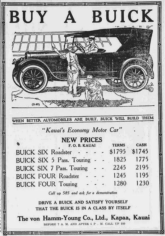 Buy a Buick. The von-Hamm Young Co., Ltd.  Buy a Buick The Garden Island, January 10, 1922 http://chroniclingamerica.loc.gov/lccn/sn82015411/1922-01-10/ed-1/seq-7/  Read about Hawaii's first automobile: https://hdnpblog.wordpress.com/historical-articles/hawaiis-first-automobiles/  Hawaii Digital Newspaper Project http://hdnpblog.wordpress.com/